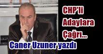 CHP'li adaylara çağrı…