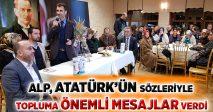 ALP ATATÜRK'ÜN SÖZLERİYLE TOPLUMA ÖNEMLİ MESAJLAR VERDİ