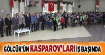 GÖLCÜK'ÜN KASPAROV'LARI İŞ BAŞINDA