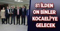 81 İLDEN ON BİNLER KOCAELİ'YE GELECEK