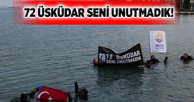 72 ÜSKÜDAR SENİ UNUTMADIK!