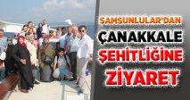 SAMSUNLULAR'DAN ÇANAKKALE ŞEHİTLİĞİNE ZİYARET