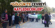 """""""GÖLCÜK'TE ÇEVREYİ KATLEDECEKLER"""""""
