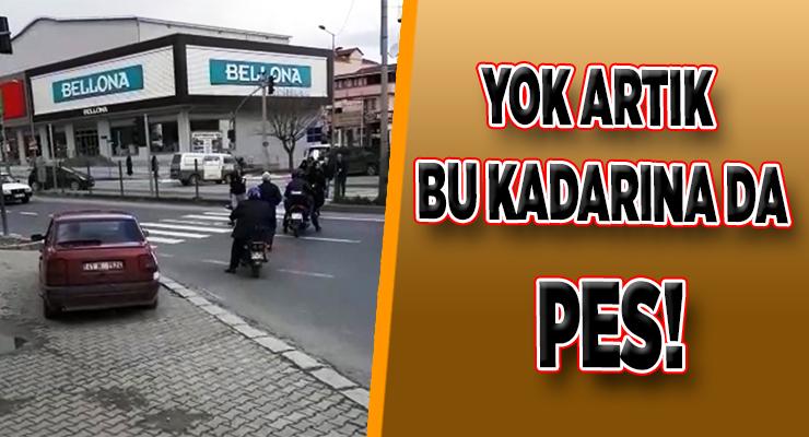 YOK ARTIK BU KADARINA DA PES!