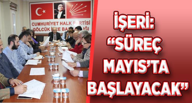 """İŞERİ: """"SÜREÇ MAYIS'TA BAŞLAYACAK"""""""