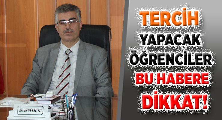 TERCİH YAPACAK ÖĞRENCİLER BU HABERE DİKKAT!