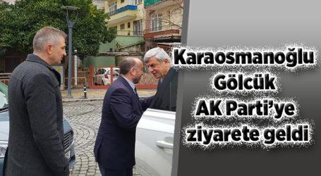 Karaosmanoğlu, Gölcük AK Parti'ye ziyarete geldi
