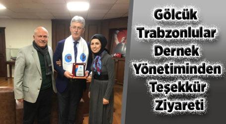 Gölcük Trabzonlular Dernek Yönetiminden Teşekkür Ziyareti