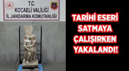 TARİHİ ESERİ SATMAYA ÇALIŞIRKEN YAKALANDI!