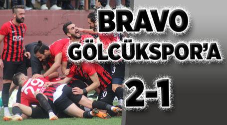 BRAVO GÖLCÜKSPOR'A 2-1