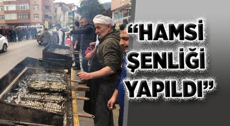 """""""HAMSİ ŞENLİĞİ YAPILDI"""""""