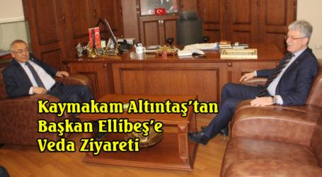 Kaymakam Altıntaş'tan Başkan Ellibeş'e Veda Ziyareti