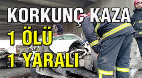 Korkunç kaza 1 ölü, 1 yaralı