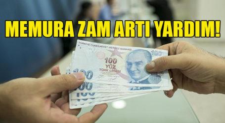 MEMURA ZAM ARTI YARDIM!