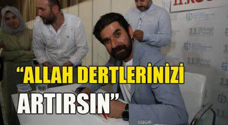 """""""ALLAH DERTLERİNİZİ ARTIRSIN"""""""