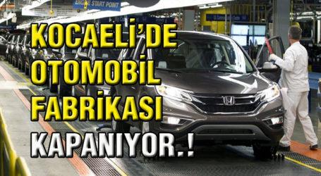 KOCAELİ'DE OTOMOBİL FABRİKASI KAPANIYOR.!