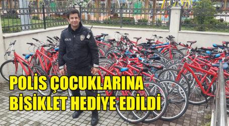 POLİS ÇOCUKLARINA BİSİKLET HEDİYE EDİLDİ