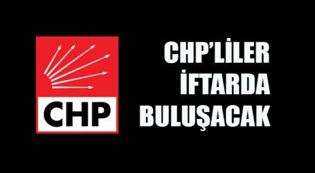 CHP'liler geleneksel iftarda buluşacak