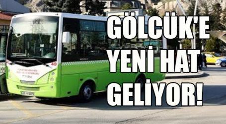 GÖLCÜK'E YENİ HAT GELİYOR!