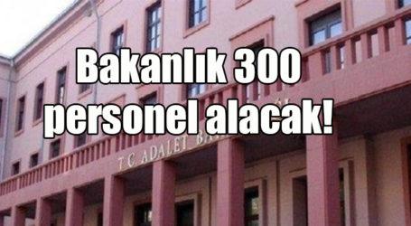 Bakanlık 300 personel alacak!