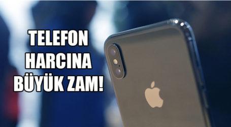 TELEFON HARCINA BÜYÜK ZAM!