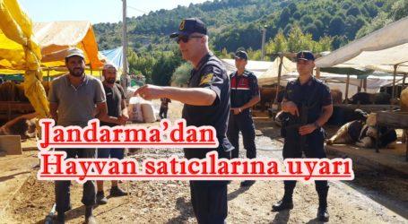 Jandarma'dan Hayvan satıcılarına uyarı
