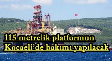 115 metrelik platformun Kocaeli'de bakımı yapılacak