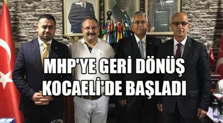 MHP'yE GERİ DÖNÜŞ KOCAELİ'DE BAŞLADI