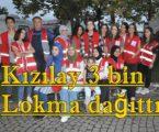 Kızılay 3 bin Lokma dağıttı