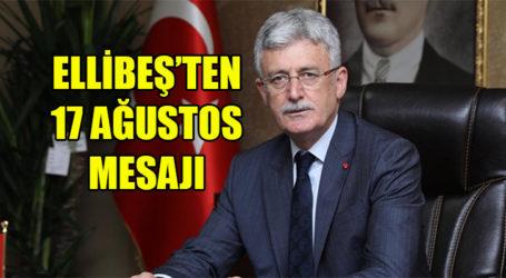 Mehmet Ellibeş 17 Ağustos Marmara Depremi'nin 20.yıldönümü nedeniyle mesaj yayınladı
