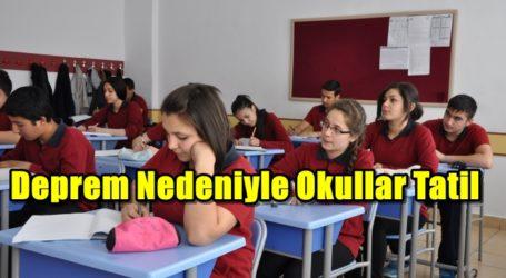 Deprem Nedeniyle Okullar Tatil