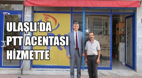 ULAŞLI'DA PTT ACENTASI HİZMETTE