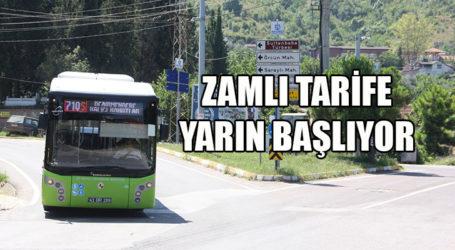 ZAMLI TARİFE YARIN BAŞLIYOR