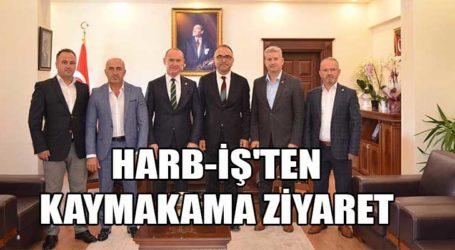 HARB-İŞ'TEN KAYMAKAMA ZİYARET