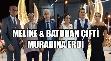 MELİKE & BATUHAN ÇİFTİ MURADINA ERDİ