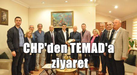 CHP'den TEMAD'a ziyaret