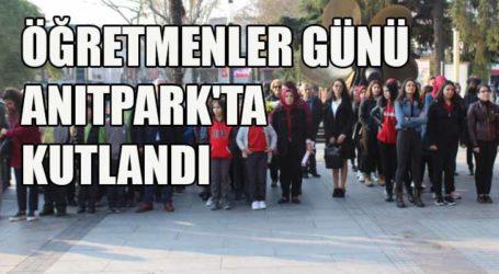 ÖĞRETMENLER GÜNÜ ANITPARK'TA KUTLANDI