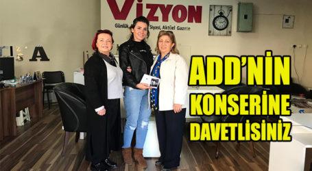 ADD'NİN KONSERİNE DAVETLİSİNİZ