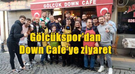 Gölcükspor'dan Down Cafe'ye ziyaret
