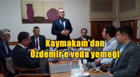 Kaymakam'dan Özdemir'e veda yemeği