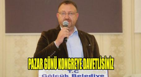 PAZAR GÜNÜ KONGREYE DAVETLİSİNİZ