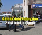 Gölcük'deki Fuhuş'dan 2 kişi tutuklandı