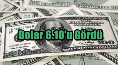 Dolar 6.10'u Gördü