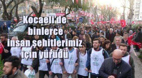 Kocaeli'de binlerce insan şehitlerimiz için yürüdü
