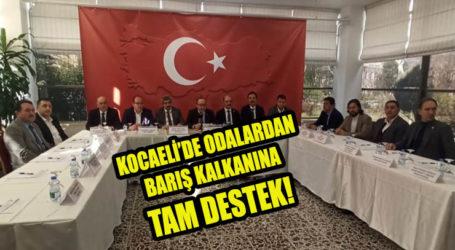 KOCAELİ'DE ODALARDAN BARIŞ KALKANINA TAM DESTEK!
