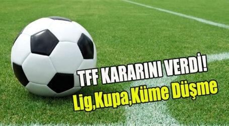 TFF KARARINI VERDİ!