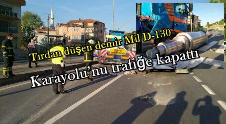 Tırdan düşen demir Mil D-130 Karayolu'nu trafiğe kapattı
