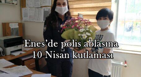 Enes'de polis ablasına 10 Nisan kutlaması