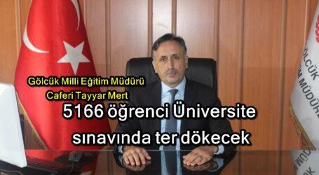 5166 öğrenci Üniversite sınavında ter dökecek