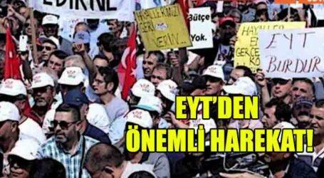 EYT'DEN ÖNEMLİ HAREKAT!